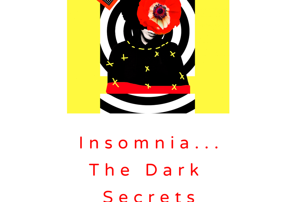 INSOMNIA – The Types & Causes